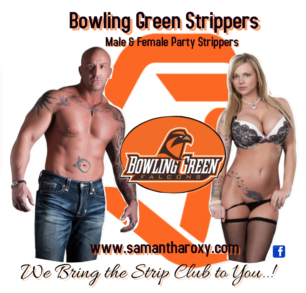 bowling green Ohio male and female strippers